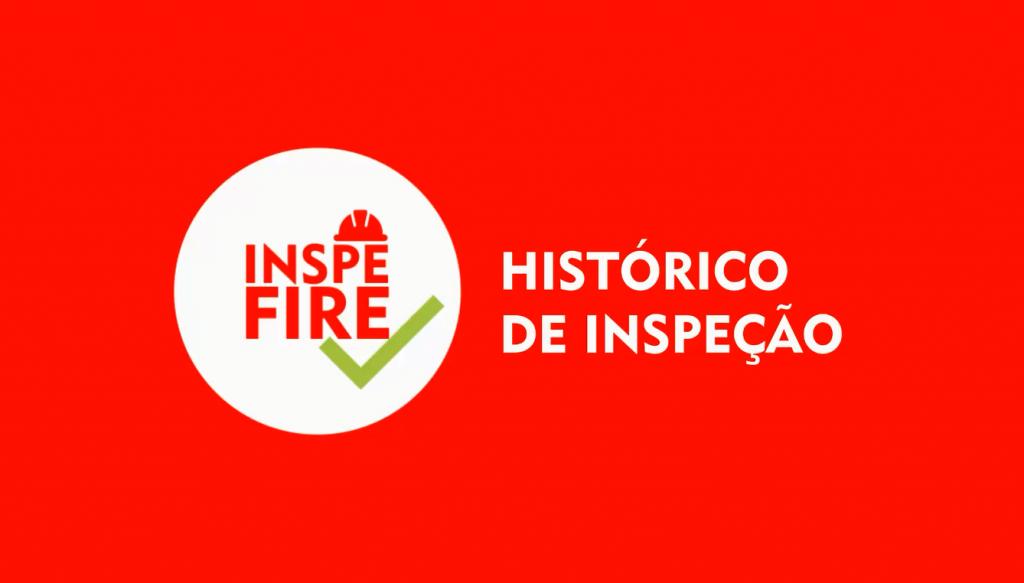 Entenda como utilizar o Histórico de Inspeção